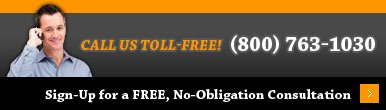 Call Us Toll-Free! (800) 763-1030 Sign-Up for a Free, No-Obligation Consultation